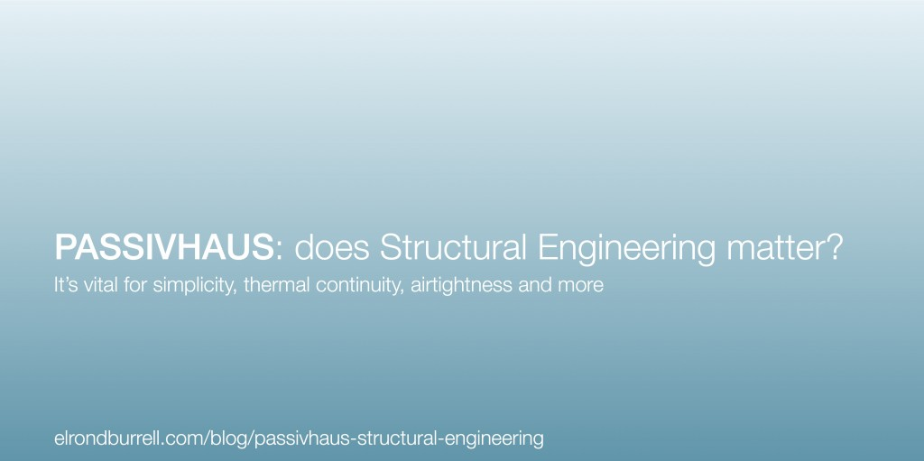 007 Passivhaus-Structural-Engineering