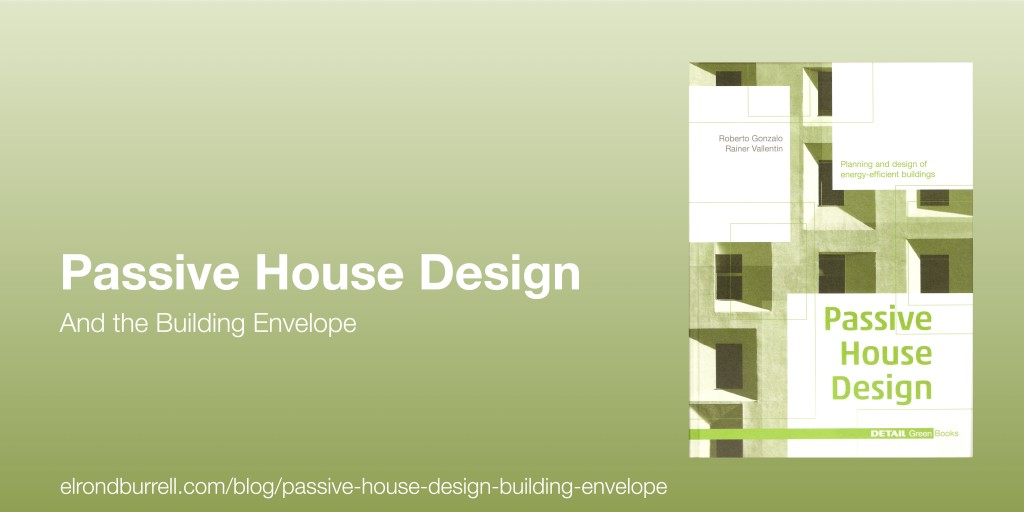 023 Passive House Design building envelope