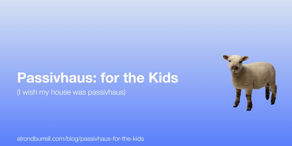 024 Passivhaus for the kids