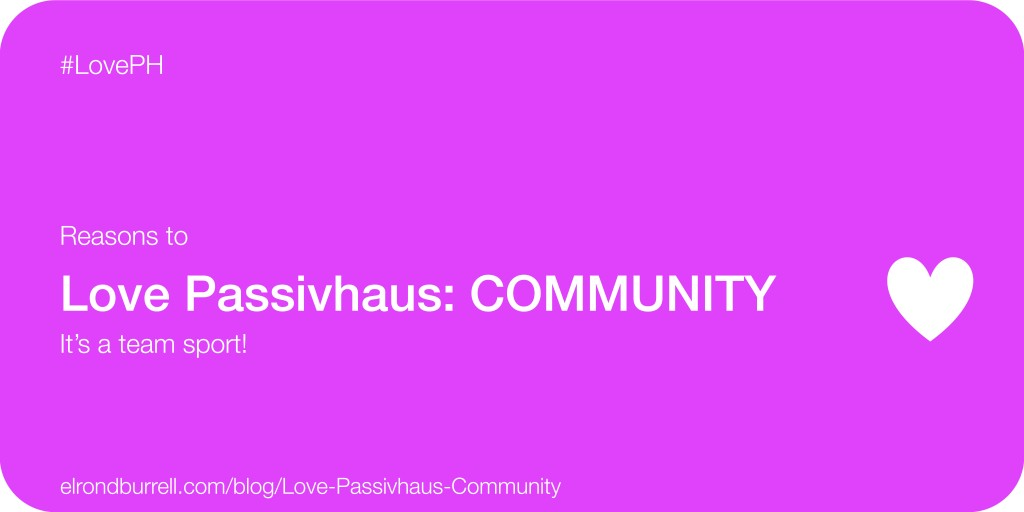 021 Love Passivhaus Community