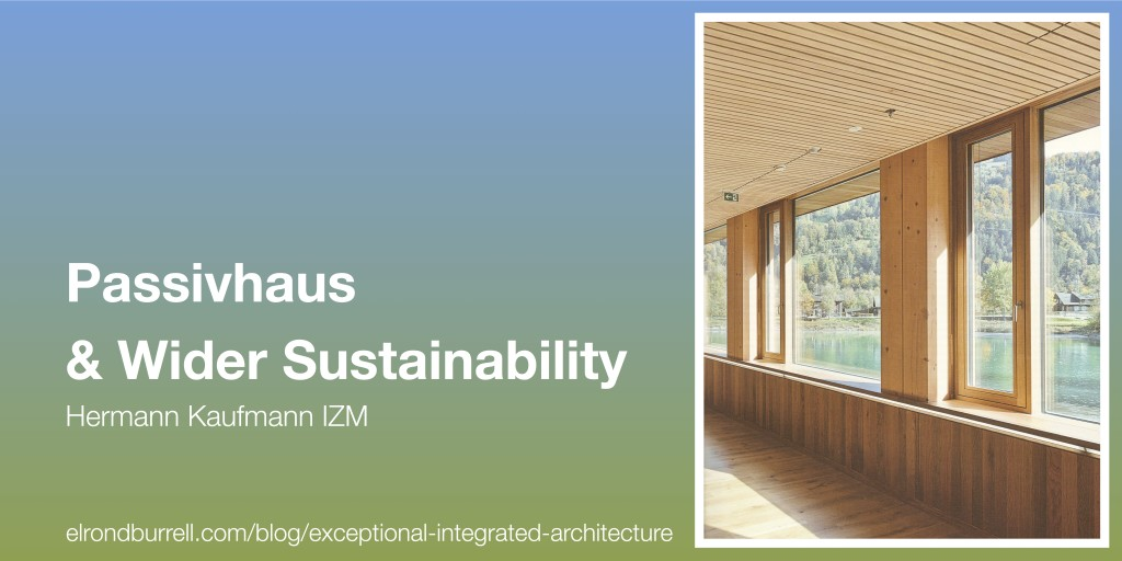 031 Passivhaus Wider Sustainability