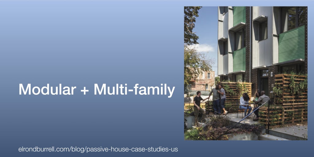 Passive House Case Study Modular + Multi-family