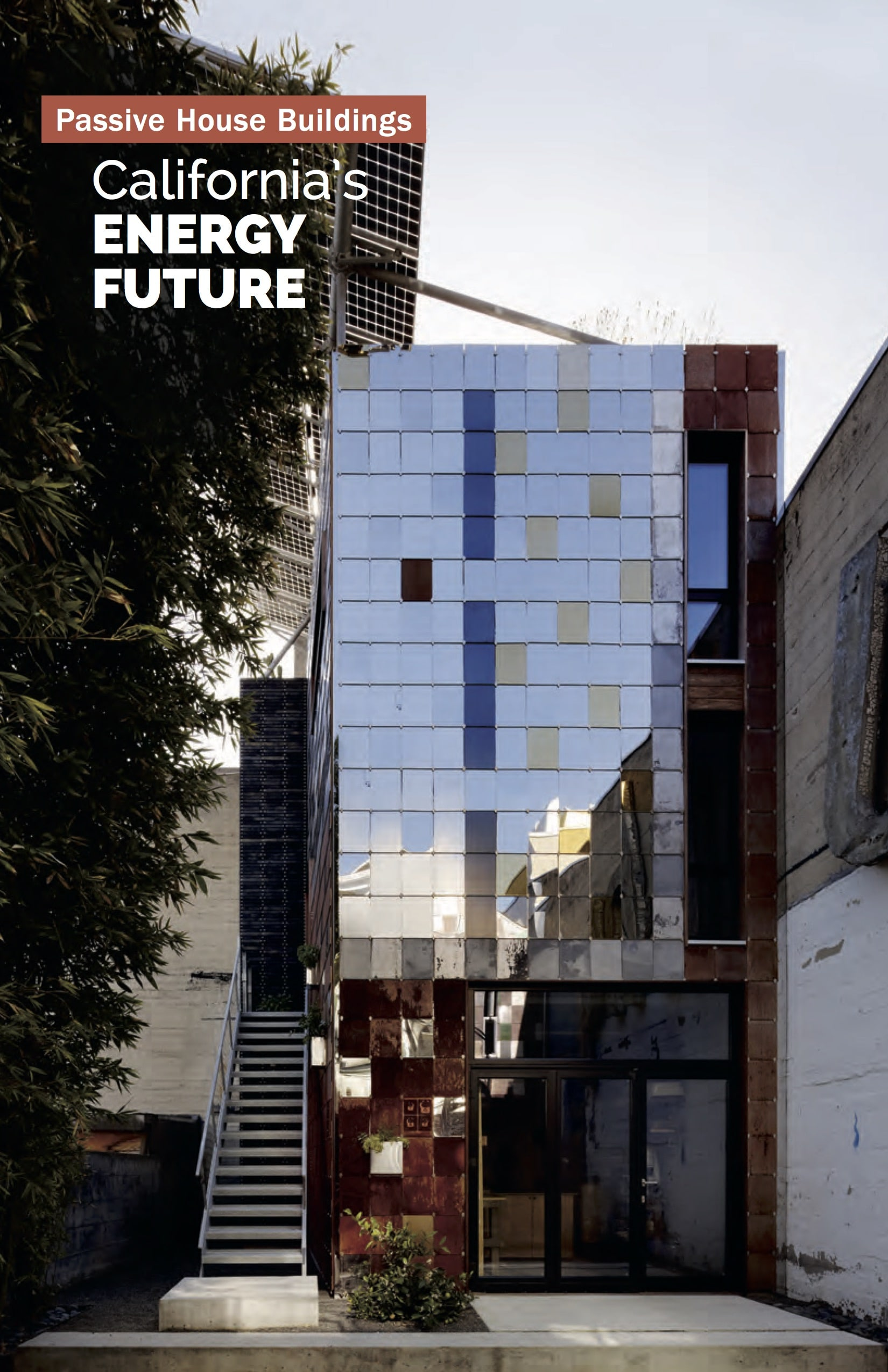 Passive House Buildings California's EnergyFuture Ebook