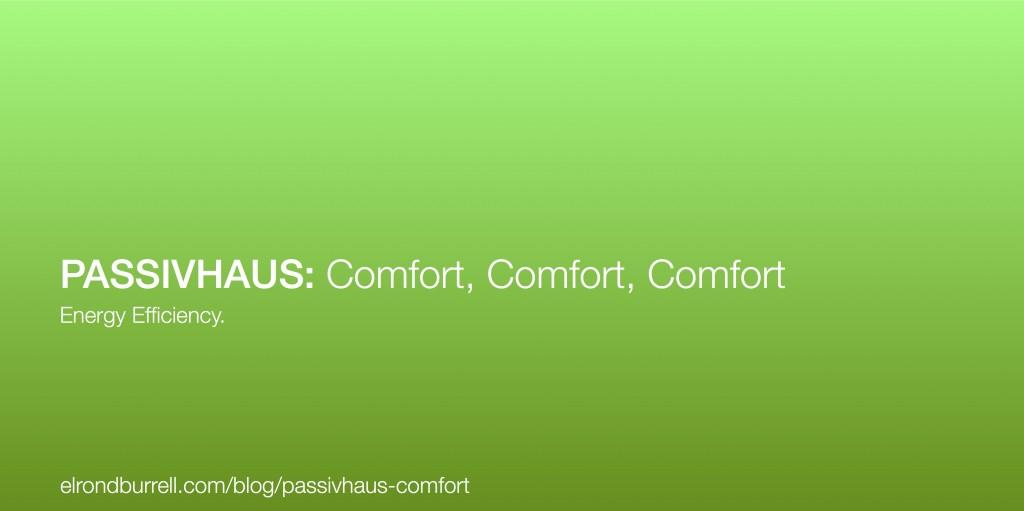 Passivhaus-Comfort