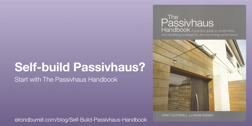 011 Self-build Passivhaus Handbook