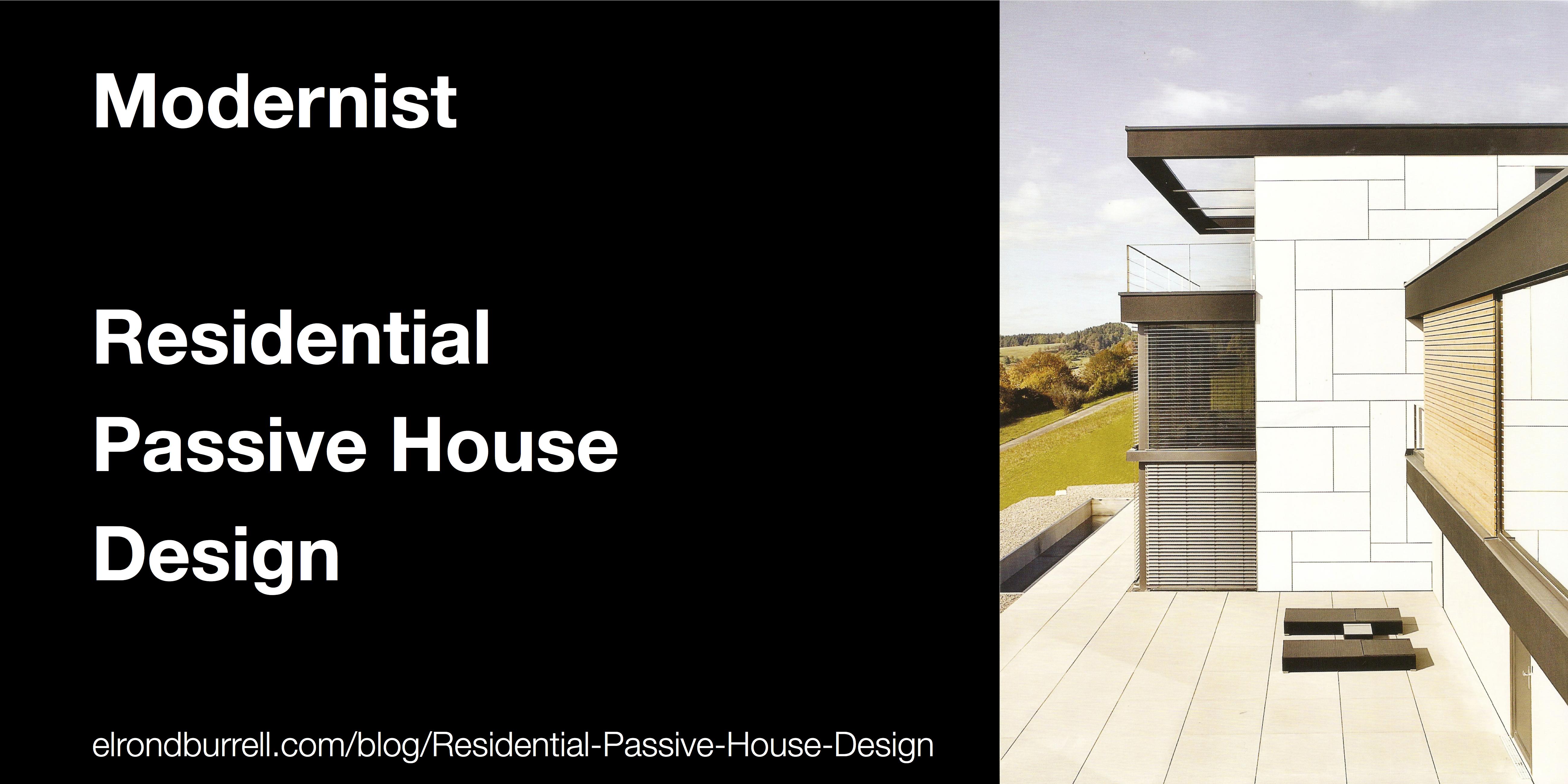 013 Residential Passive House Design Modernist