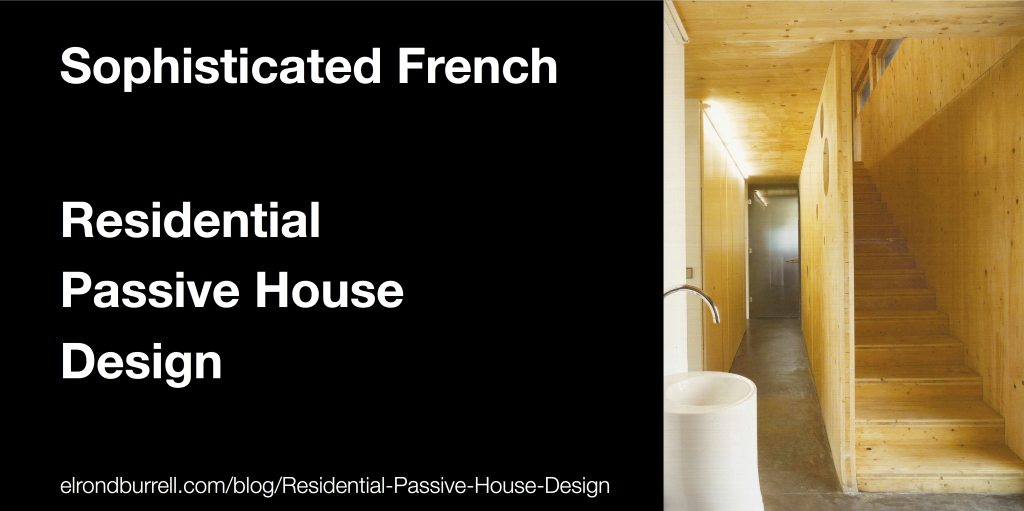 013 Residential Passive House Design Sophisticated