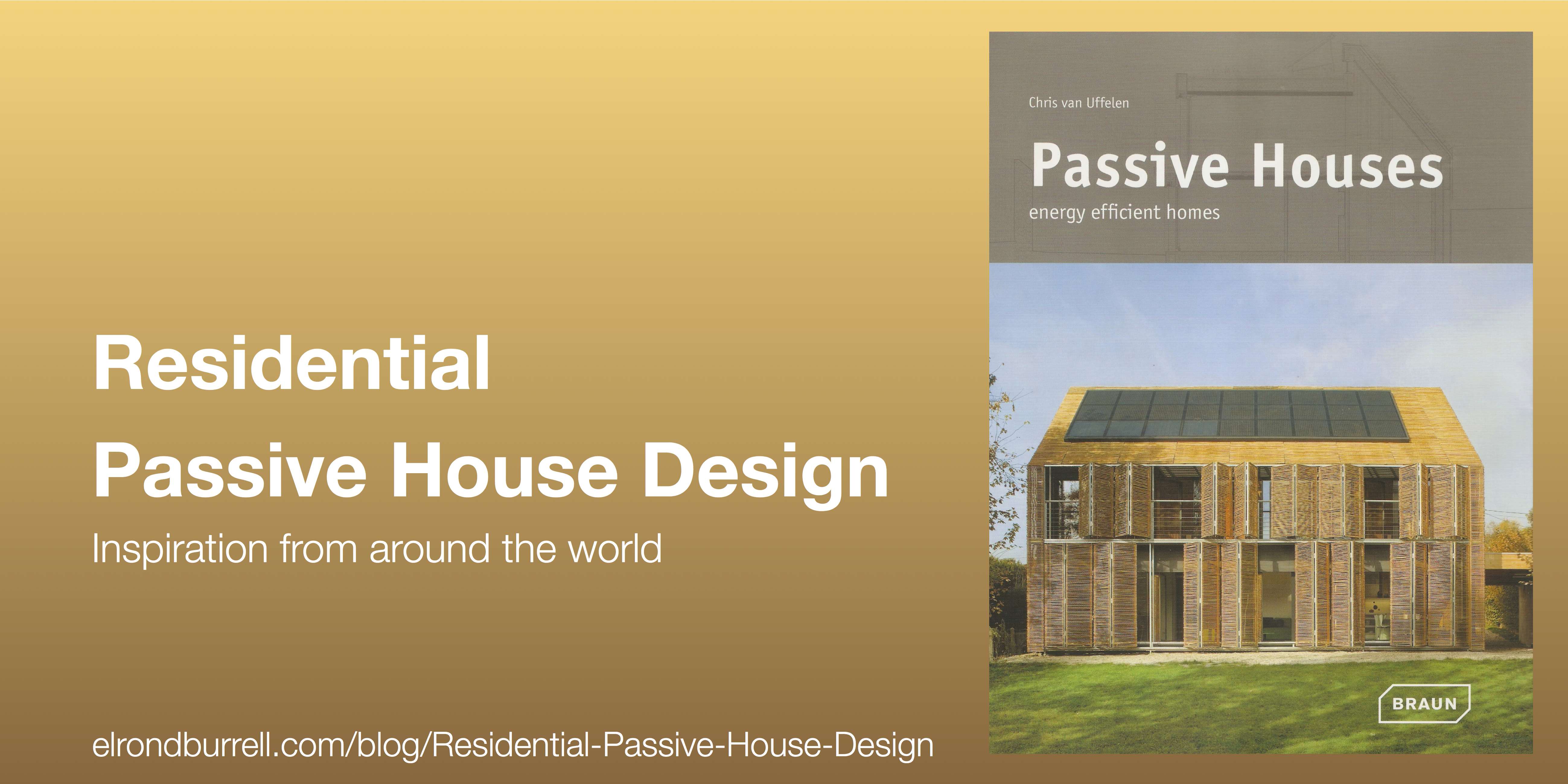 ... Energy Efficient Homes. 013 Residential Passive House Design. U201c
