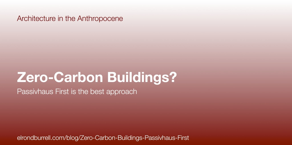 014 Zero Carbon Buidings Passivhaus First
