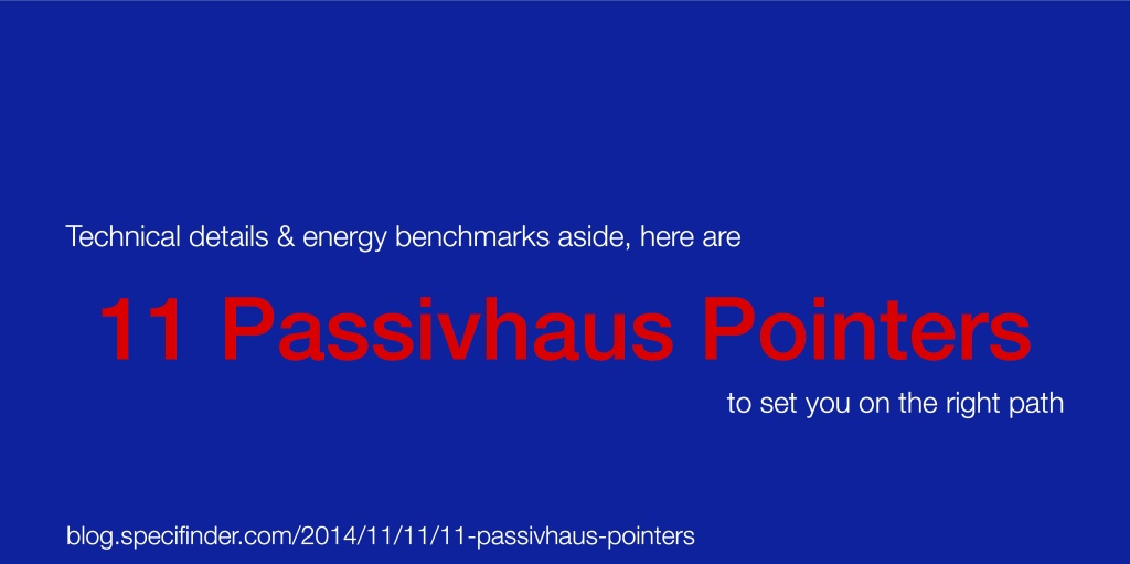11 Passivhaus Pointers