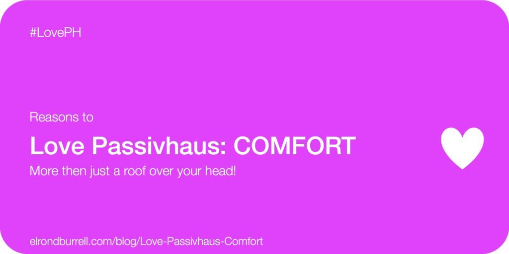 019 Love Passivhaus Comfort