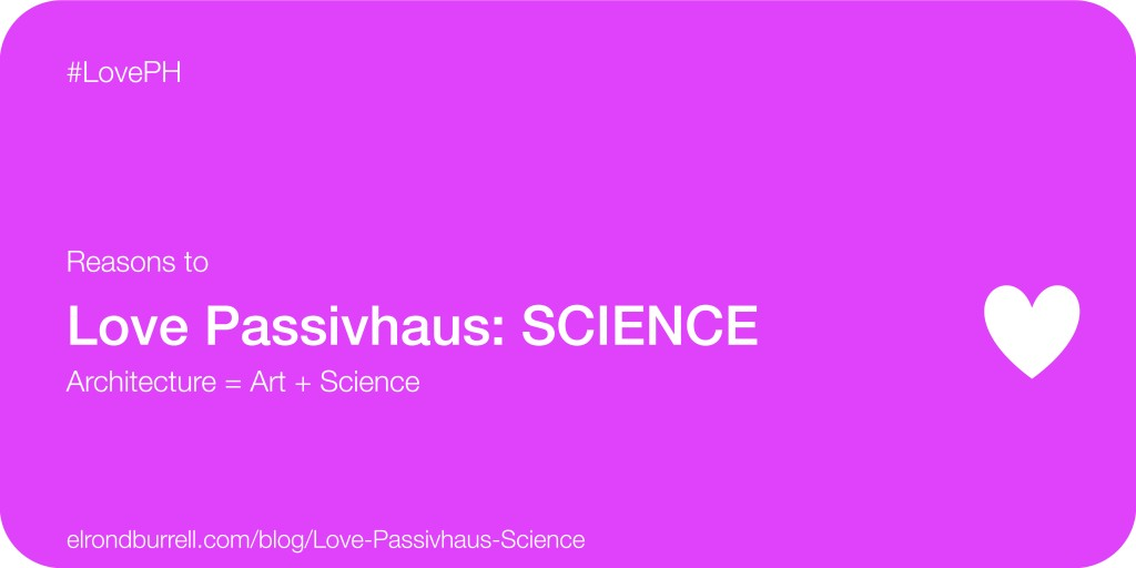020 Love Passivhaus Science