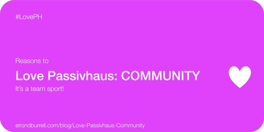 021 Love Passivhaus Community
