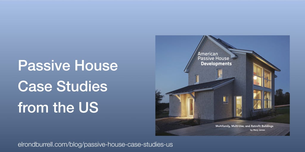 Passive House Case Studies from the US