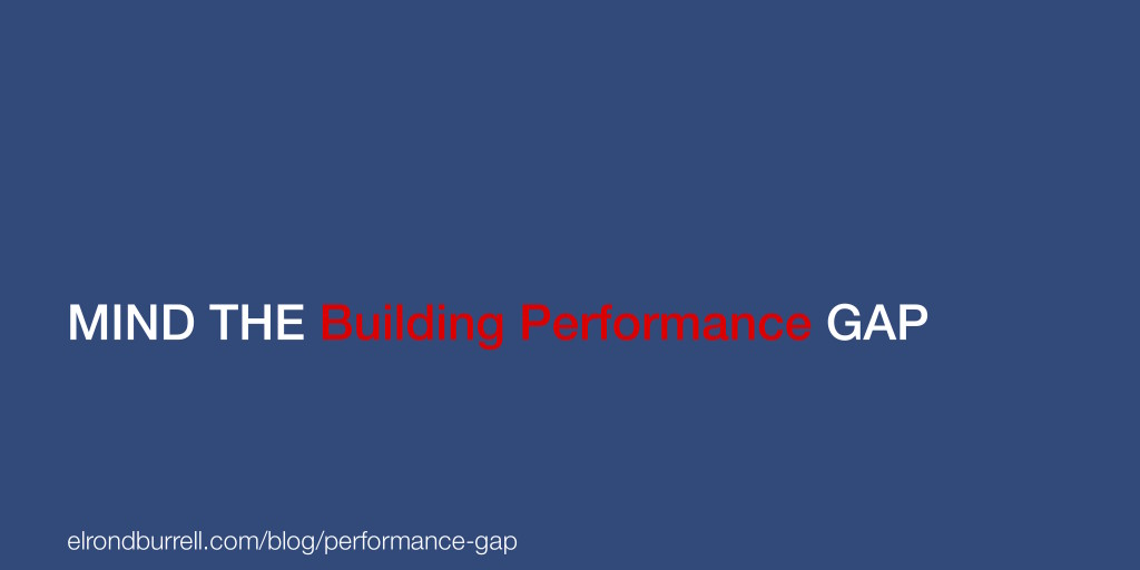 039 Mind the building performance gap