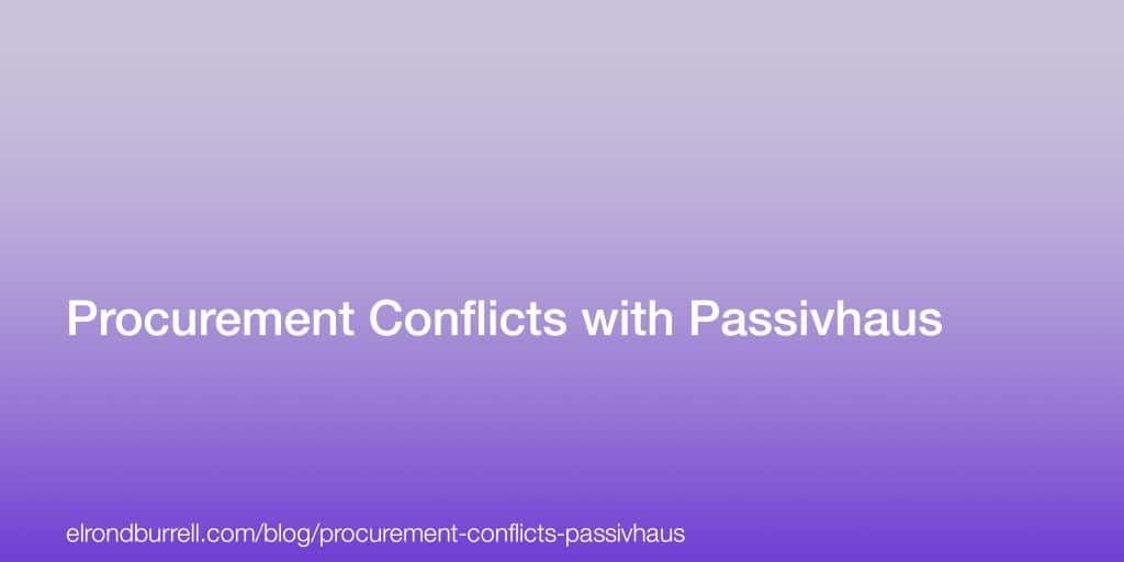 Procurement Conflicts with Passivhaus