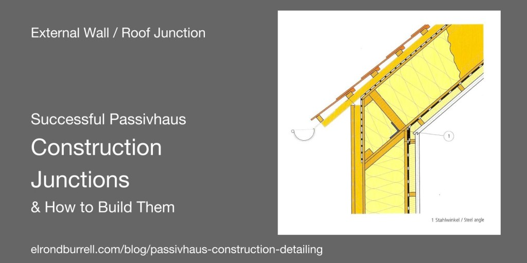 Successful Passivhaus Construction Detailing Passivhaus
