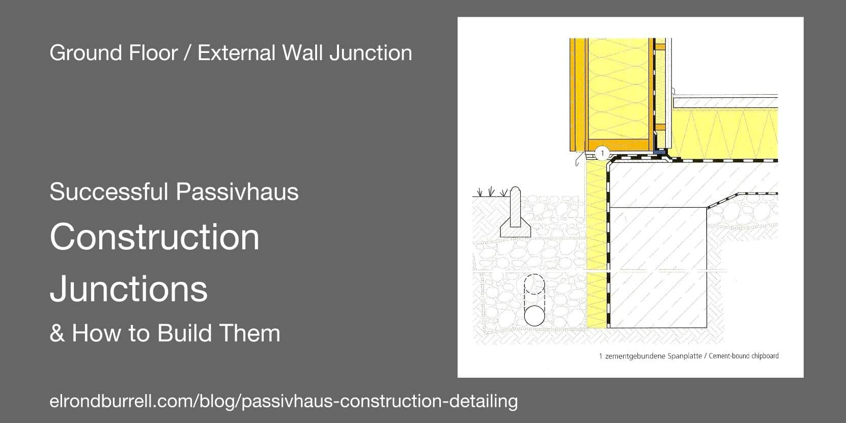 Successful Passivhaus Construction Detailing Passivhaus