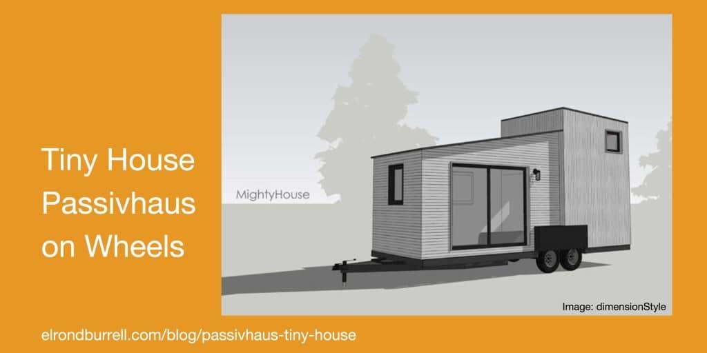 046 Passivhaus Tiny House on Wheels