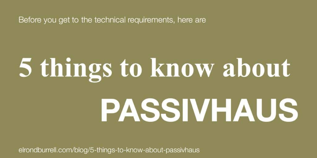 5 things to know about Passivhaus - title